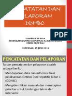 Pencatatan Dan Pelaporan Ddhbc