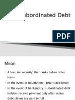 Subordinated DebtVisit Us @ Management.umakant.info