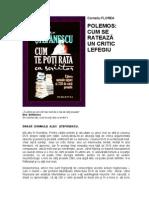 Florea Corneliu - Polemos / Cum se rateaza un critic lefegiu