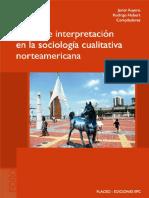 Auyero, Javier comp. 2011. Acción e interpretación en la sociología cualitativa norteamericana.pdf