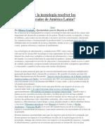 Cómo puede la tecnología resolver los problemas sociales de América Latina.docx