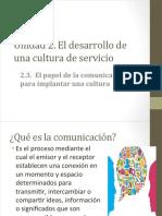 2.3 El papel de la comunicación