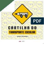 PREVENÇÃO DE ACIDENTES NO TRÂNSITO - CARTILHA DO TRANSPORTE ESCOLAR