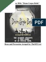 The Academy 2016 Drum Corpse Bride - Full Show - Read Description - Updated 1230-Parts