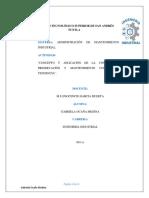 """""""CONCEPTO Y APLICACIÓN DE LA CONSERVACIÓN, PRESERVACIÓN Y MANTENIMIENTO COMO NUEVA TENDENCIA"""