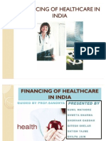 Healthcare Financing in IndiA PPT