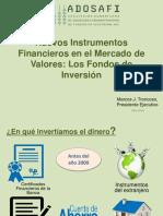 3 Nuevos Instrumentos Financieros en El Mercado de Valores Los Fondos de Inversion