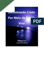 Witness Lee - Encontrando Cristo Por Meio Da Estrela Viva