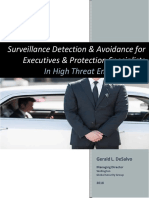 Surveillance Detection and Avoidance for Executive's & Protection Specialists in High Threat Environments