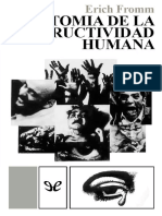 Fromm Erich. Anatomia de La Destructividad Humana.