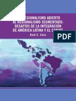 Del Regionalismo Abierto Al Regionalismo Segmentado Desafios de La Integracion de America Latina y El Caribe
