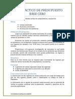 CASO PRACTICO DE PRESUPUESTO BASE CERO.docx