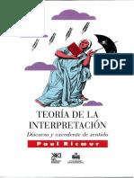 Teoría de La Interpretación. Discurso y Excedente de Sentido - Ricoeur Paul