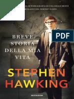 Stephen Hawking - Breve Storia Della Mia Vita