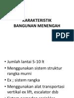 Karakteristik Bangunan Menengah