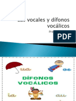 Las Vocales y Dífonos Vocálicos