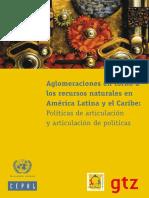 Aglomeraciones en torno a los recursos naturales en America Latina y el Caribe CEPAL.pdf