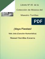 Nº 045 - Vaya Fiestas - Vals Jota - Manuel Turrillas Ezcurra