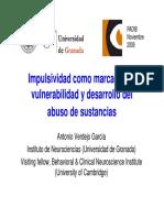 La Impulsivitat Com a Marcador de Vulnerabilitat i Desenvolupament Antonio Verdejo