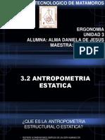 3.2 ANTROPOMETRIA ESTATICA