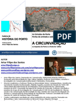 Estradas Do Porto - Vias Romanas - A Circunvalação - Artur Filipe Dos Santos - História Do Porto