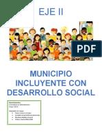 EJE II Municipio Incluyente Con Desarrollo Social