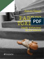 Padres Toxicos. Jose Luis Canales. Ed. Paidós