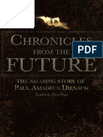 Chronicles From the Future, The Amazing Story of Paul Amadeus Dienach - Achilleas Sirigos