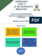 Inducción a Seminario Vida y Obra de Morazán Si
