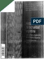 Historia de La crueldad Argentina. Bayer