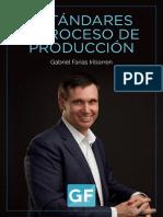 Estandares y Proceso de Pre Produccion. Gabriel Farias Iribarren