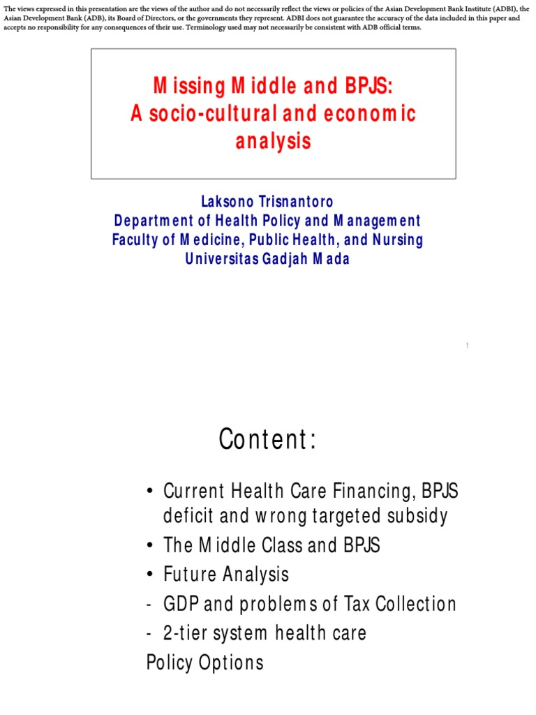 Missing Middle and BPJS: A socio-cultural and economic ...