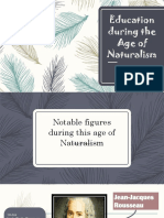 Education During the Age of Naturalism