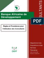 Regles Et Procedures Pour l Utilisation Des Consultants -Edition de Mai 2008 Revisee en Juillet 2012
