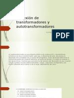 Conexión de Transformadores y Autotransformadores