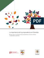 LA IMPORTANCIA DE LA JURISPRUDENCIA EN COLOMBIA.pdf