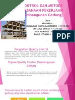 Quality Control Dan Metode Pelaksanaan Pekerjaan