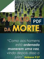 2. a Realidade Da Morte