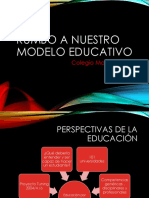 Rumbo a Nuestro Modelo Educativo