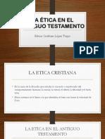 La Ética en El Antiguo Testamento