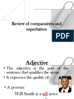 Review of Comparatives and Superlatives