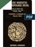 (Biblioteca Anagrama de Antropología) Maurice Bloch-Análisis marxistas y antropología social-Editorial Anagrama (1977).pdf