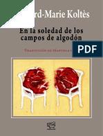 bernardmariekoltes En la soledad de los camposdealgodon.pdf