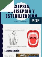 Asepsia, Antisepsia y Esterilización