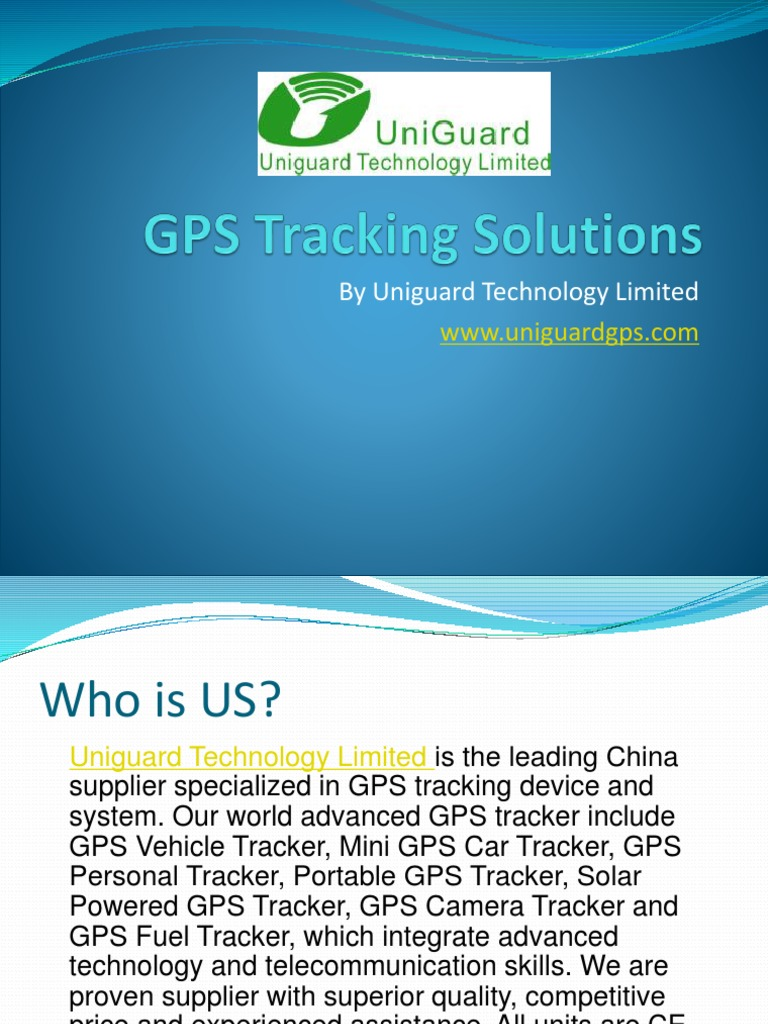 GPS Tracking Solutions by Uniguard Technology Limited Www
