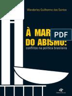 A Margem Do Abismo - Wanderley Guilherme Dos Santos
