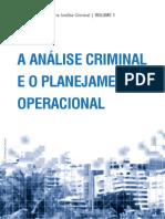 Criminologia a Analise Criminal e o Planejamento Operacional
