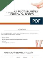 Talalgias Fascitis Plantar y Espolon Calacaneo