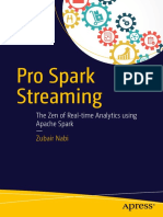 Pro Spark Streaming the Zen of Real-Time Analytics Using Apache Spark