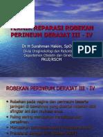 Teknik Reparasi Robekan Perineum Derajat III - IV